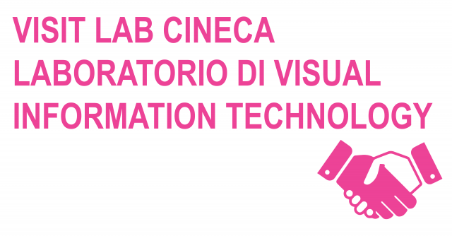 Visit lab Cineca - Laboratorio di Visual Information Technology -