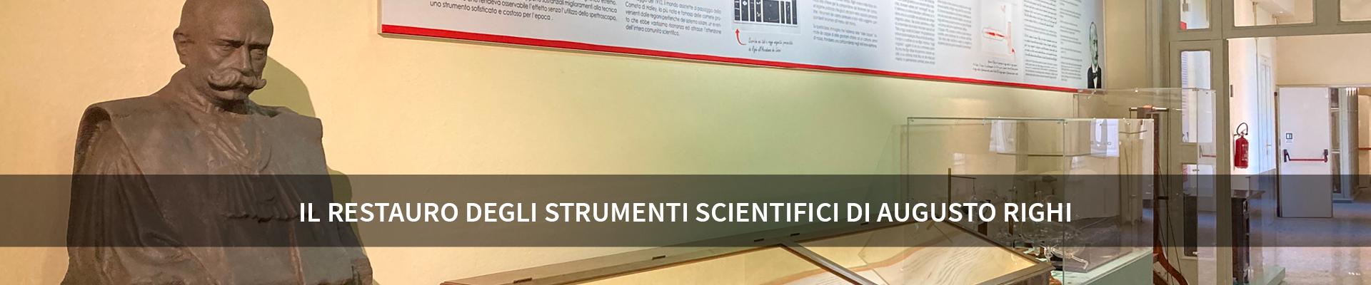 Il restauro degli strumenti scientifici di Augusto Righi -