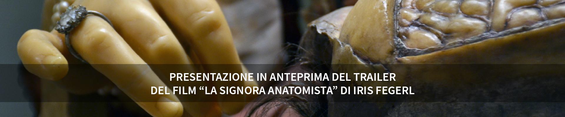 """Presentazione in anteprima del trailer del film """"La signora anatomista"""" di Iris Fegerl -"""