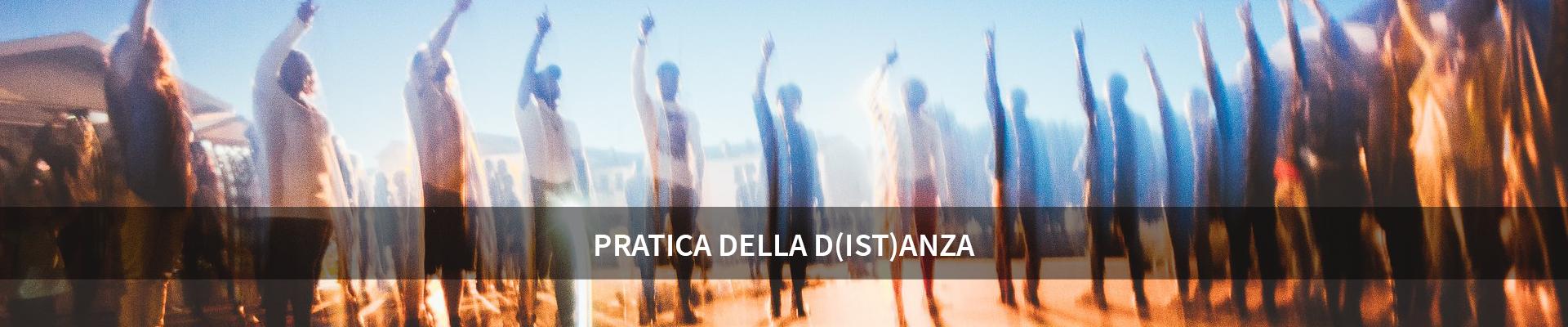 Pratica della D(ist)ANZA -