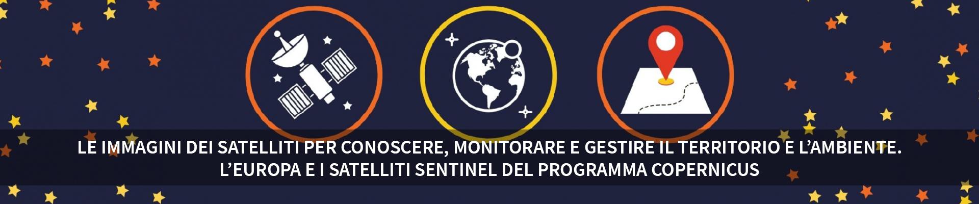 Le immagini dei satelliti per conoscere, monitorare e gestire il territorio e l'ambiente -