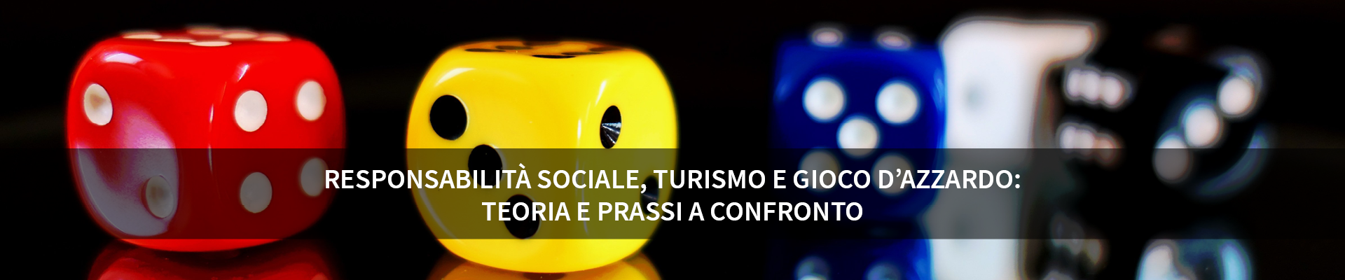 Responsabilità sociale, turismo e gioco d'azzardo: attrazione o distrazione? -