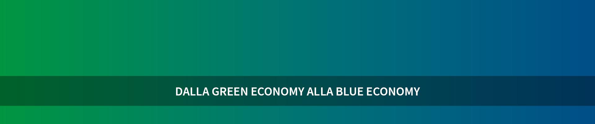 Dalla Green Economy alla Blue Economy -