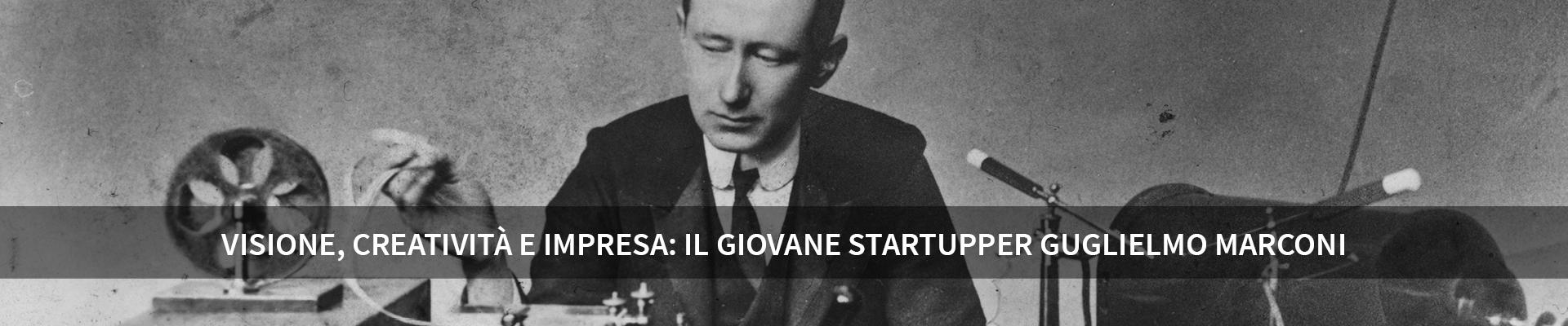 Visione, creatività e impresa: il giovane startupper Guglielmo Marconi -