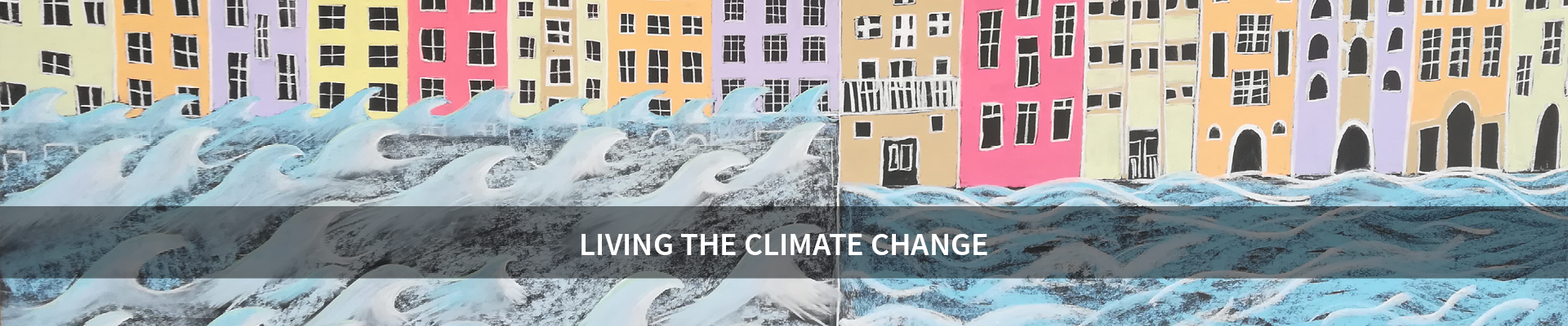 Living the climate change -